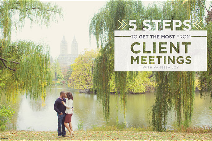 5 steps to better client meetings
