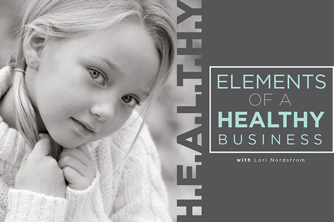H.E.A.L.T.H.Y. Elements of a Healthy Business
