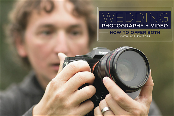 Wedding Photo + Video: Why You Should Be Offering Both