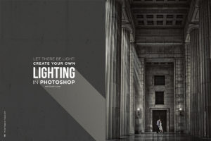 Let There Be Light: Create Your Own Lighting in Photoshop with Dustin Lucas