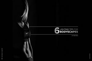 6 Lighting Tips for Bodyscapes with Matt Meiers
