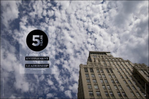 5 Years: A Journey from Entitlement to Leadership with Alissa Zimmerman