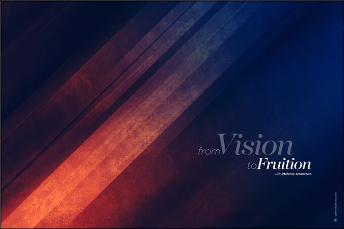 From Vision to Fruition with Melanie Anderson