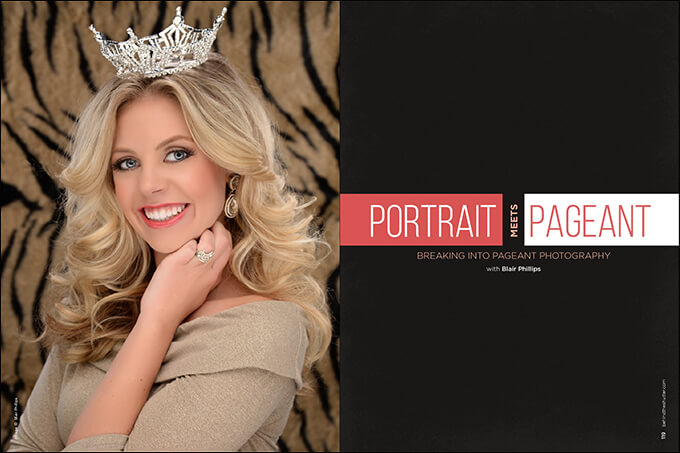 Portrait Meets Pageant: Breaking Into Pageant Photography