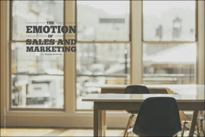 The Emotion of Sales and Marketing