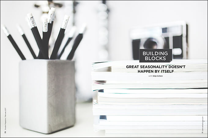 Building Blocks: Great Seasonality Doesn't Happen by Itself