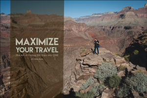 Maximize Your Travel: The Art of Fitting Six Trips into One