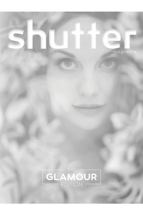 The Glamour Edition | Shutter Magazine | January 2019