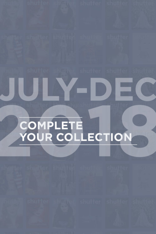 July 2018 - December 2018 Shutter Magazine Bundle