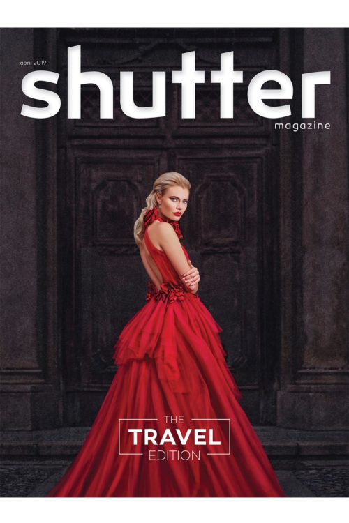 Shutter Magazine | April 2019 | The Travel Edition