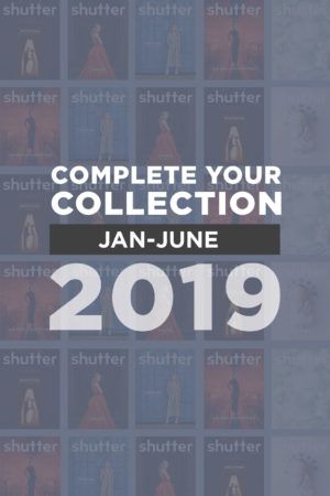 Shutter Magazine // January 2019 – June 2019