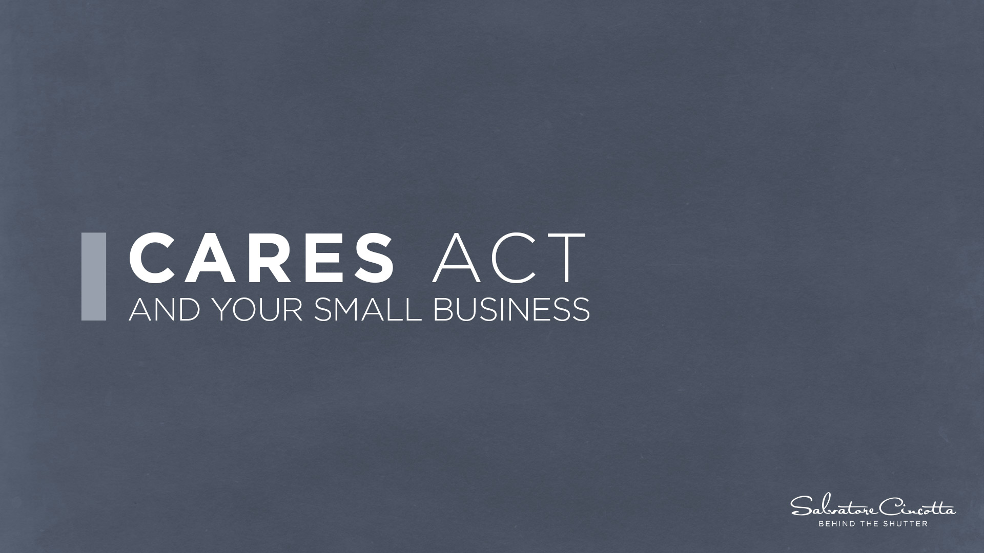 CARES ACT RELIEF BILL FOR SMALL BUSINESSES AND PHOTOGRAPHERS