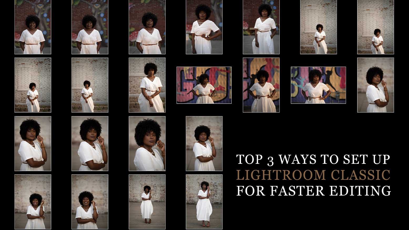 Top 3 Ways To Set Up Lightroom Classic for Faster Editing