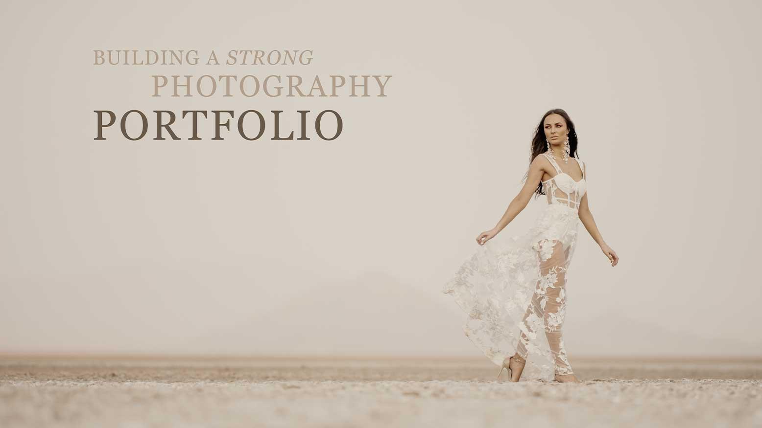 Building a Strong Photography Portfolio